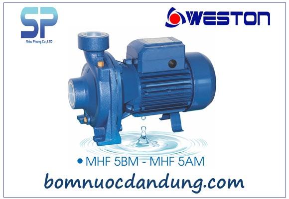Máy bơm nước ly tâm Weston MHF/5BM