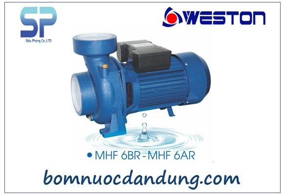 Máy bơm nước ly tâm lưu lượng lớn Weston MHF/6AR