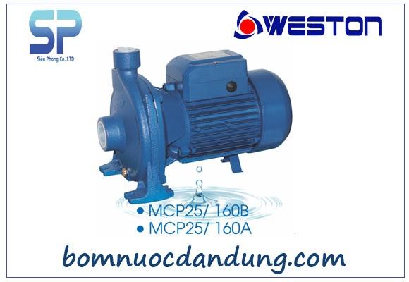Máy bơm nước ly tâm Weston MCP 25/160B